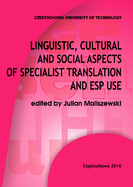 LINGUISTIC, CULTURAL AND SOCIAL ASPECTS OF SPECIALIST TRANSLATION AND USE ESP USE